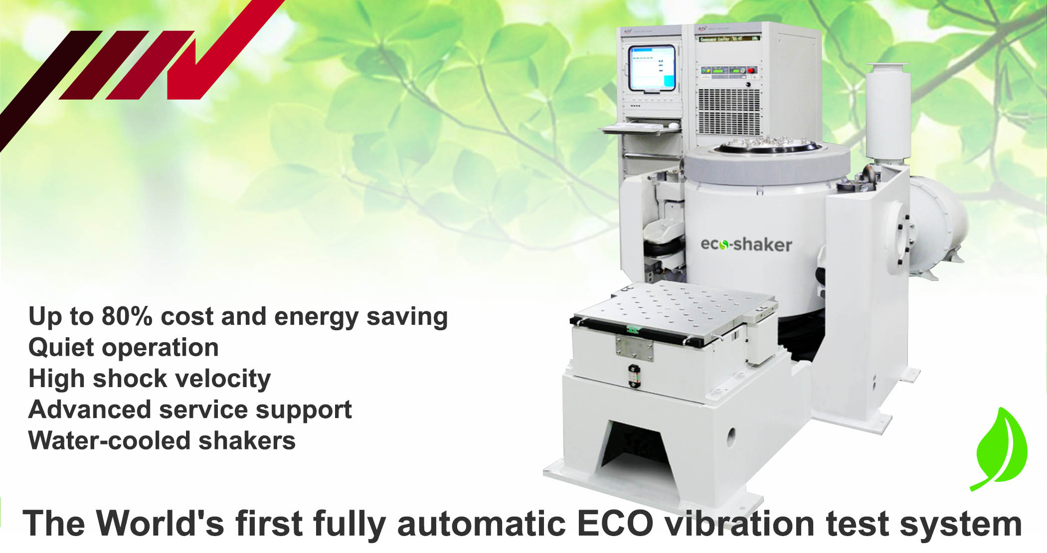 The Worlds First Automatic Eco Vibration Test Systems