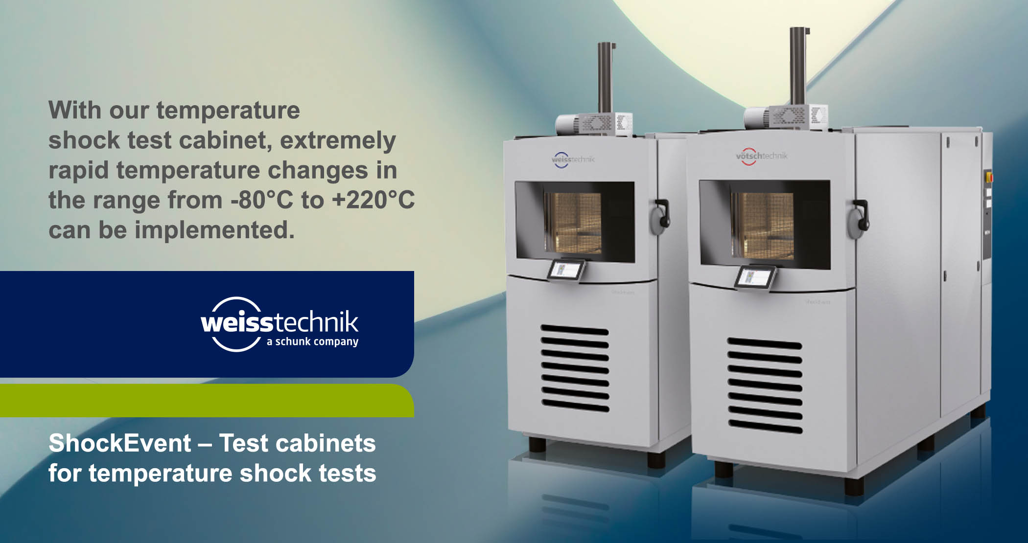 ShockEvent, Test cabinets, temperature shock tests